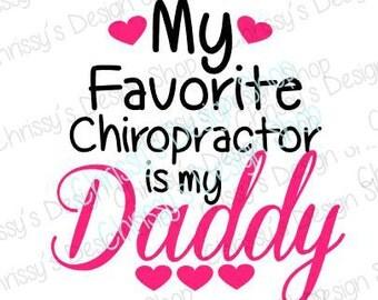 Chiropractor SVG / Daddy svg / chiropractor cut file / chiropractor love  silhouette / chiropractor quote / daddy love quote / clip art