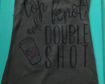 Top Knot , Double Shot Tank