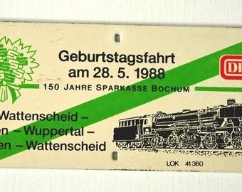 Vintage metal sign/Billboard birthday ride may 1988 Wattenscheid - Wuppertal May 1988 steam locomotive collector's item.
