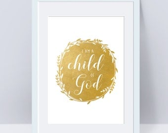 I am a Child of God, Gold, Primary Sign, LDS Home Decor, Instant Download, Digital Printable, Home Decor Print, LDS Gift, Baby Decor