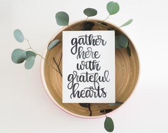Gather Here With Grateful Hearts Rustic Home Decor Farmhouse Print Housewarming Gift