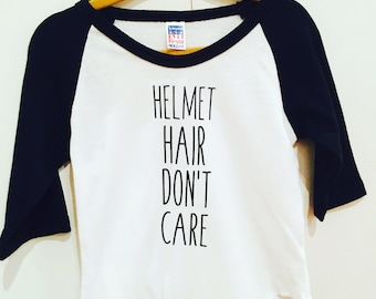 Helmet Hair Dont Care Reglan Tee