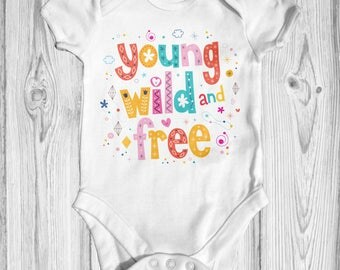 Young Wild & Free Baby Bodysuit | Slogan Baby Bodysuit | Funny Baby Bodysuit | Cute Baby Clothes | Newborn Baby Clothes | Baby Shower Gift |