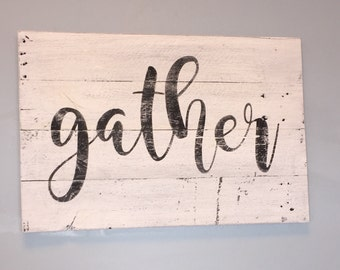 Gather Reclaimed Wood Sign Fixer Upper