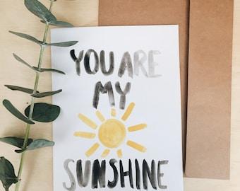 You Are My Sunshine card
