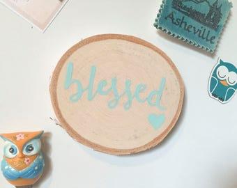 Wood Slice Magnet, Miniature Sign, Blessed Sign, Rustic Blessed Sign, Blessed Wood Slice Sign