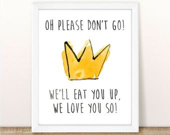 Where the Wild Things Are, Oh Please Don't Go, We'll Eat You Up, We Love You So, INSTANT DOWNLOAD, Birthday Party, Baby Shower, 8.5x11.