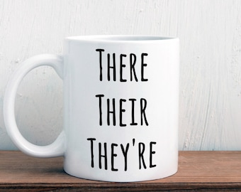There they're their, grammar mug, english teacher gift (M357)