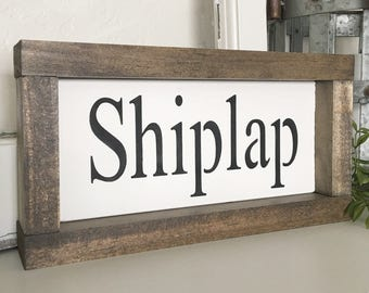Shiplap Sign