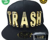 Trash Acrylic Letter Snapback Hat