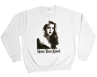 Never Been Kissed Sweatshirt - Drew Barrymore Mean Girls - Mens Womens Holiday Sweater Pullover Oversize Shirt Top