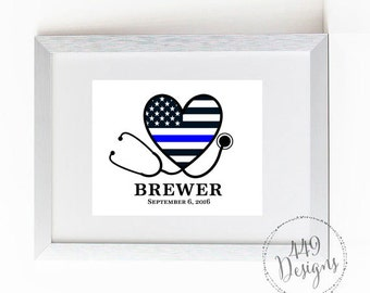 Thin Blue Line Family Police and Nurse Name and Law Enforcement Support Police Officer Gift  Print Art