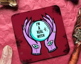 I'm a Real Witch Mug Coaster