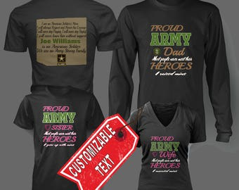 Proud Army (Family) Front and Back Custom Text t shirt, Long Sleeved, and V Neck