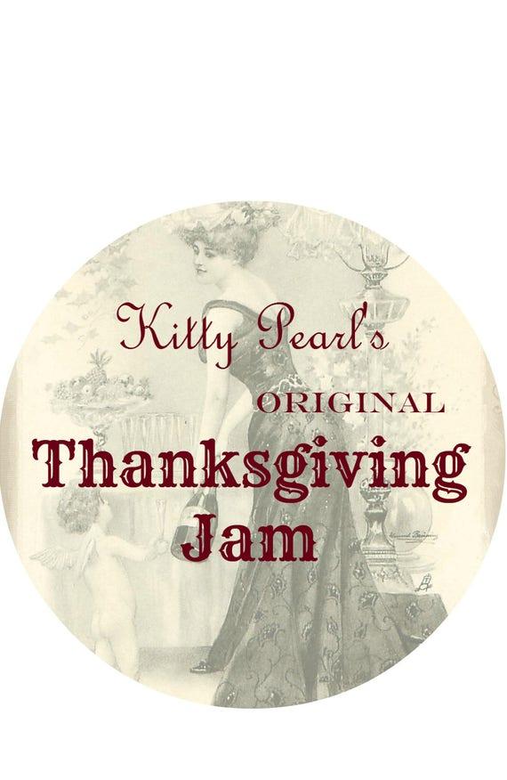 Kitty Pearl's Original Thanksgiving Jam