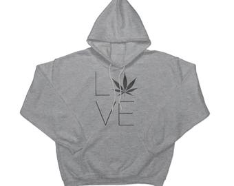 Love Weed Sweatshirt Hoodie 420 Hemp Cannabis Weed Funny Quotes Positive Slogan Tee Quebec World Travel Stoners Clothing Sport Gray