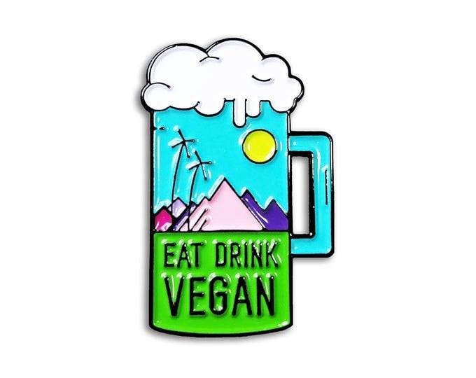 Eat Drink Vegan Pin