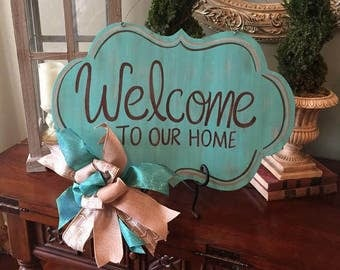 """Welcome door hanger """"Welcome To Our Home"""""""