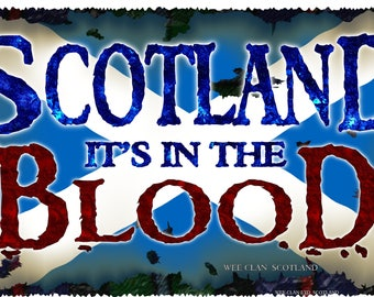 Scotland in the blood Repositionable Sticker