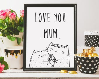 I love you mum, card for mum, printable art, mother's day print, mother's day card, gift idea for mom, love you mom, doodle art, cute print