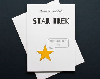 Funny Star Trek card, Star Trek card, Star Trek film card, Star Trek movie card, are we nearly there yet?