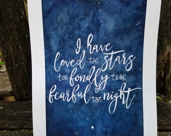 Watercolor Nightscape I have loved the stars too fondly to be fearful of the night Inspirational poster