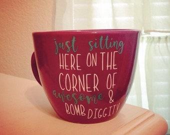 Awesome and Bomb diggity mug