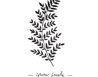 Grow freely