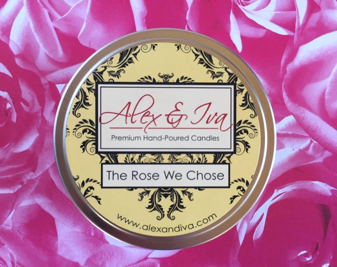 The Rose We Chose - 8 oz. tin