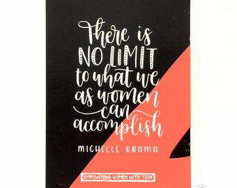 Screen printed poster of Michelle Obama quote