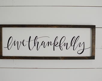 Live Thankfully Wood Framed Sign