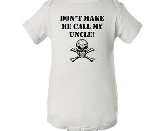 Don't Make Me Call My Uncle Skull And Crossbones Bodysuit