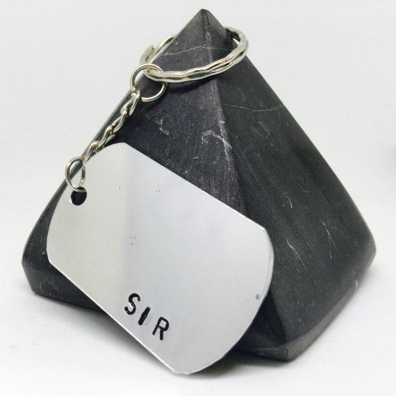 Sir Key Chain, valentines gift, Sir Gift, BDSM, my sir, dominant, DDLG Keyring, Dom, BDSM Lifestyle gift, hand stamped, bdsm, sir keyring