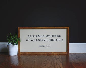 As for me and my house we will serve the Lord / Sign