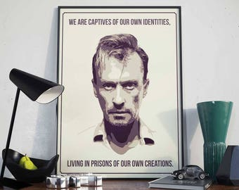 Captives of our own Identities - Poster - Prison Break, T-Bag, Bagwell, Quote