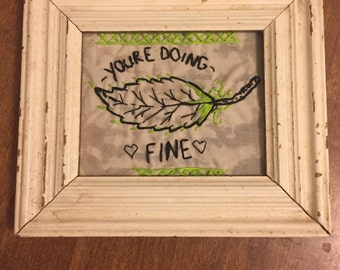 Youre Doing Fine - wall hanging
