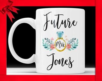 Future mrs Mug - Personalized Engagement Mug, Engaged Mug, Engagement Gift Mug, Mug Engagement Gift, Engagement Mugs Engagement Gift Mugs