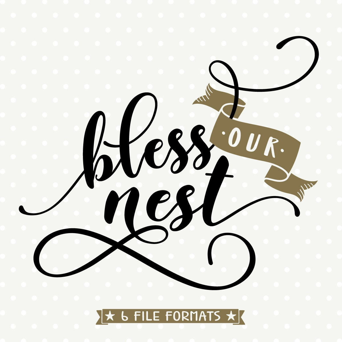 Bless Our Nest Svg Home File Home Decor Svg Faith Svg File