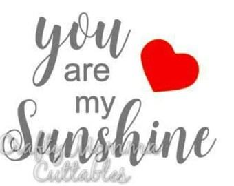 You are my Sunshine SVG file // My sunshine SVG // Mama's Sunshine Cut file // Cut File // Silhouette File // Cutting File