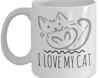 I Love My Cat Mug - A Great Cat Lover Mug Gift