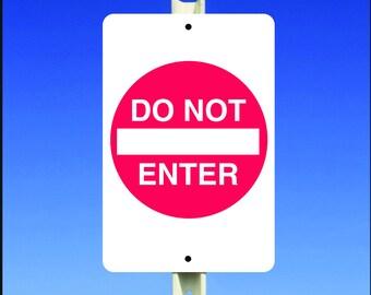 "Do Not Enter with Symbol 8"" x 12"" Aluminum Metal Sign"