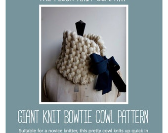 PATTERN ONLY Super Big Knit Bowtie Cowl Pattern Big Knit Beginner