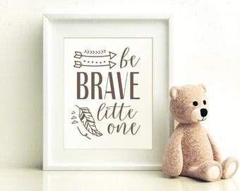 Be Brave Little One Nursery Printable, Gender Neutral Nursery Printable, Nursery Art, Printable