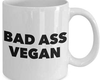 bad ass vegan - Unique gift mug for Vegan, Vegetarian, him, her, mom, dad, kids, husband, wife, boyfriend, men, women