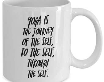 Yoga Gift coffee mug - Yoga is the journey of the self - Unique gift mug for him, her, husband, wife, boyfriend, men, women