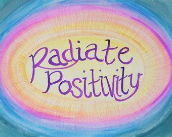Radiate Positivity // Giclee Print
