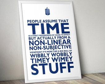 Wibbly Wobbly Timey Wimey Stuff • Doctor Who Printable Poster • Dr Who Quotes • TV Quotes • Signs • 4x6, 5x7, 8x10, 11x14, 24x36