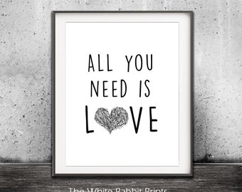 All You Need Is Love Beatles Lyrics Song Quote Black And White Digital Print Home Decor Art Printable Wall Art Heart Instant Download Print
