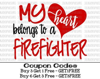 My heart belongs to a Firefighter svg Fireman svg My heart belongs to svg file PNG files svg files for Silhouette Cameo svg files for Cricut