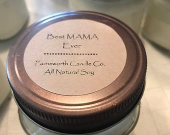 Best Mama Ever All Natural Soy Candle - very Vanilla